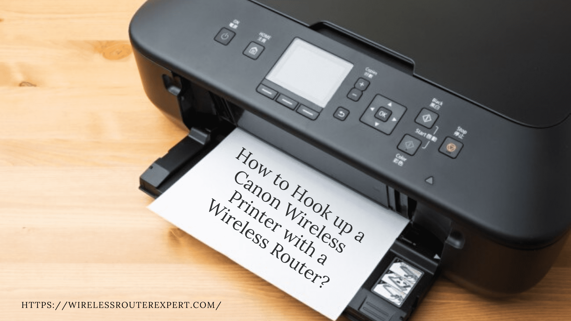 How To Hook Up A Canon Wireless Printer With A Wireless